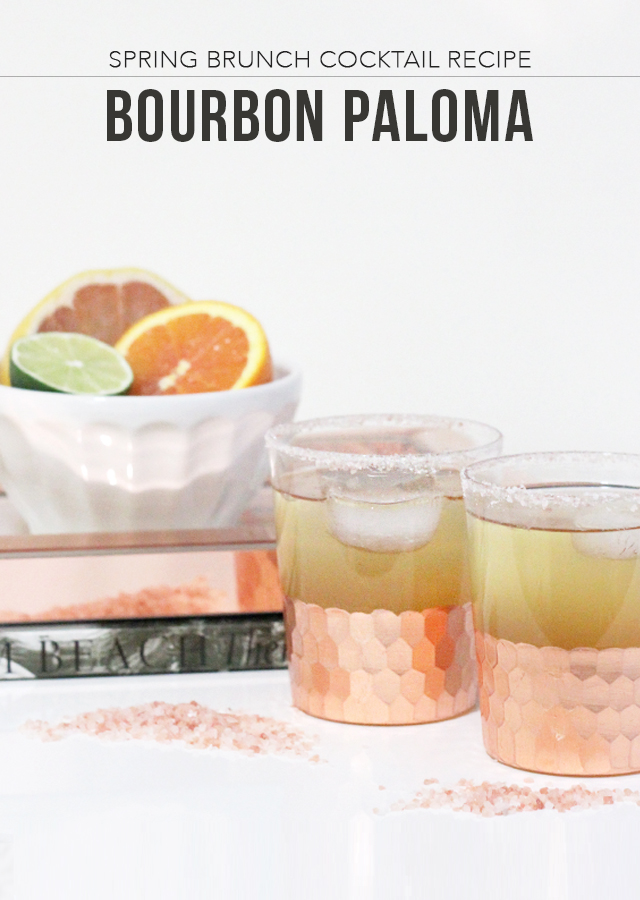 The Steele Maiden: Spring Brunch Cocktail Recipe - Citrus Bourbon Paloma